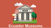 Museos Ecuador